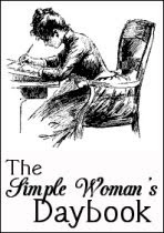 Simple Woman's Daybook ~ March 16, 2010