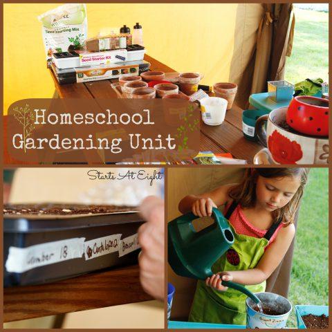 Homeschool Gardening Unit from Starts At Eight