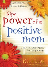 The Power of a Positive Mom ~ Week 1