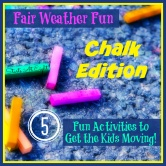 Fair Weather Fun ~ Chalk Edition