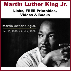 Martin Luther King Jr. - Links, FREE Printables, Videos & Books from Starts At Eight