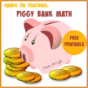 Hands On Teaching: Piggy Bank Math + FREE Printable from Starts At Eight