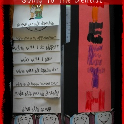 Teeth Unit ~ Week 3 ~ Going to the Dentist