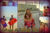 I Have a Tween Girl