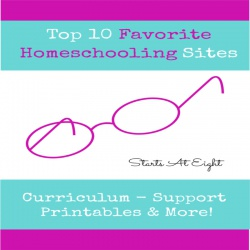 Top 10 Favorite Homeschooling Sites {Resources, Printables, Support & More}
