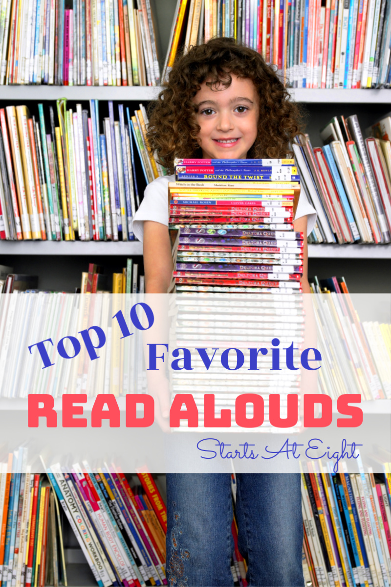10 Ten Favorite Read Alouds from Starts At Eight is a collection of both picture and chapter books that will captivate your children. Easy and fun to read aloud, ones your children will treasure for years to come.