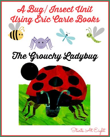 A Bug/Insect Unit Using Eric Carle Books: The Grouchy Ladybug from Starts At Eight