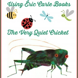 A Bug/Insect Unit Using Eric Carle Books ~ The Very Quiet Cricket