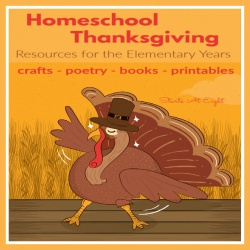 Homeschool Thanksgiving Resources for the Elementary Years