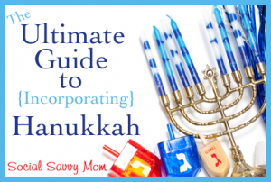 The Ultimate Guide to Hanukkah