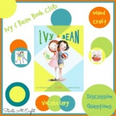 Ivy & Bean Book Club: Discussion Questions, & Craft