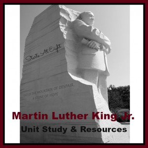 Martin Luther King Jr. Unit Study and Resources from Starts At Eight