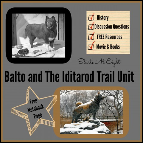 Balto and The Iditarod Trail Unit - Includes Free Printable Notebook Page from Starts At Eight