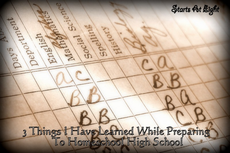 3 Things I Learned While Preparing to Homeschool Highschool from Starts At Eight