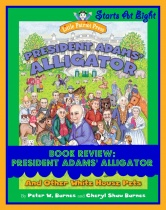 Teach Kids About the Presidents with President Adams' Alligator