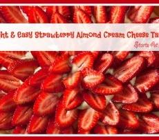 Light & Easy Strawberry Almond Cream Cheese Tart