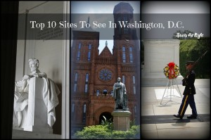 Top 10 Sites To See In Washington, D.C.