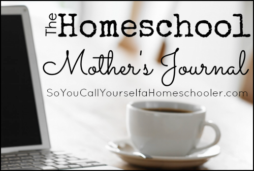 The Homeschool Mother's Journal