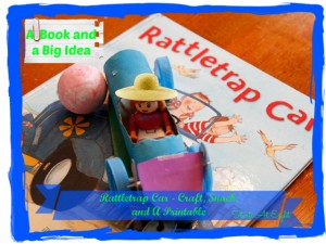 A Book and a Big Idea: Rattletrap Car - Snack, Craft & FREE Printable from Starts At Eight