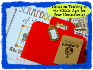 Hands on Teaching of the Middle Ages for Your Homeschooler