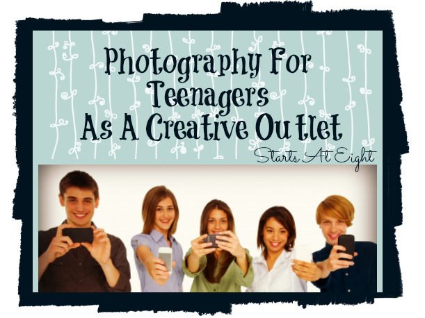 Photography For Teenagers As A Creative Outlet