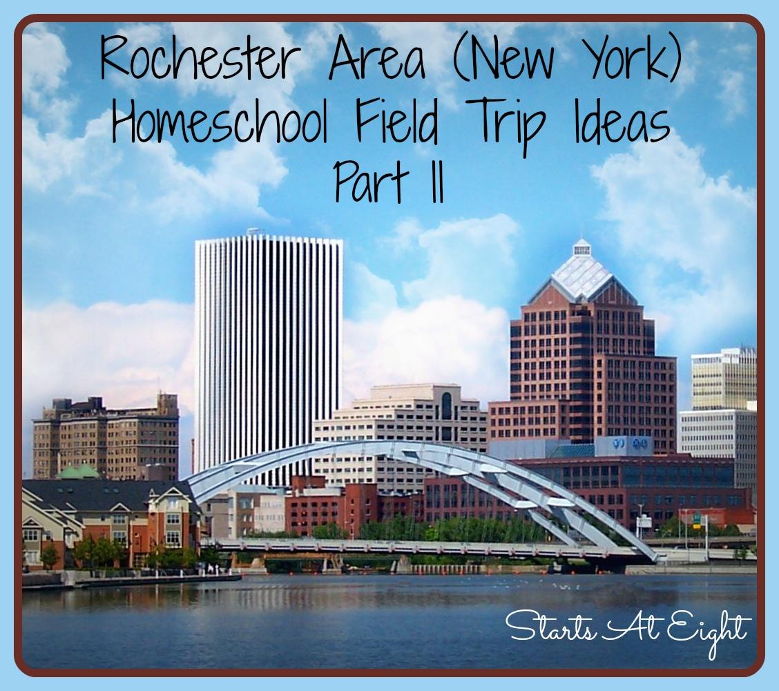 Rochester New York Field Trip Ideas ~ Part II