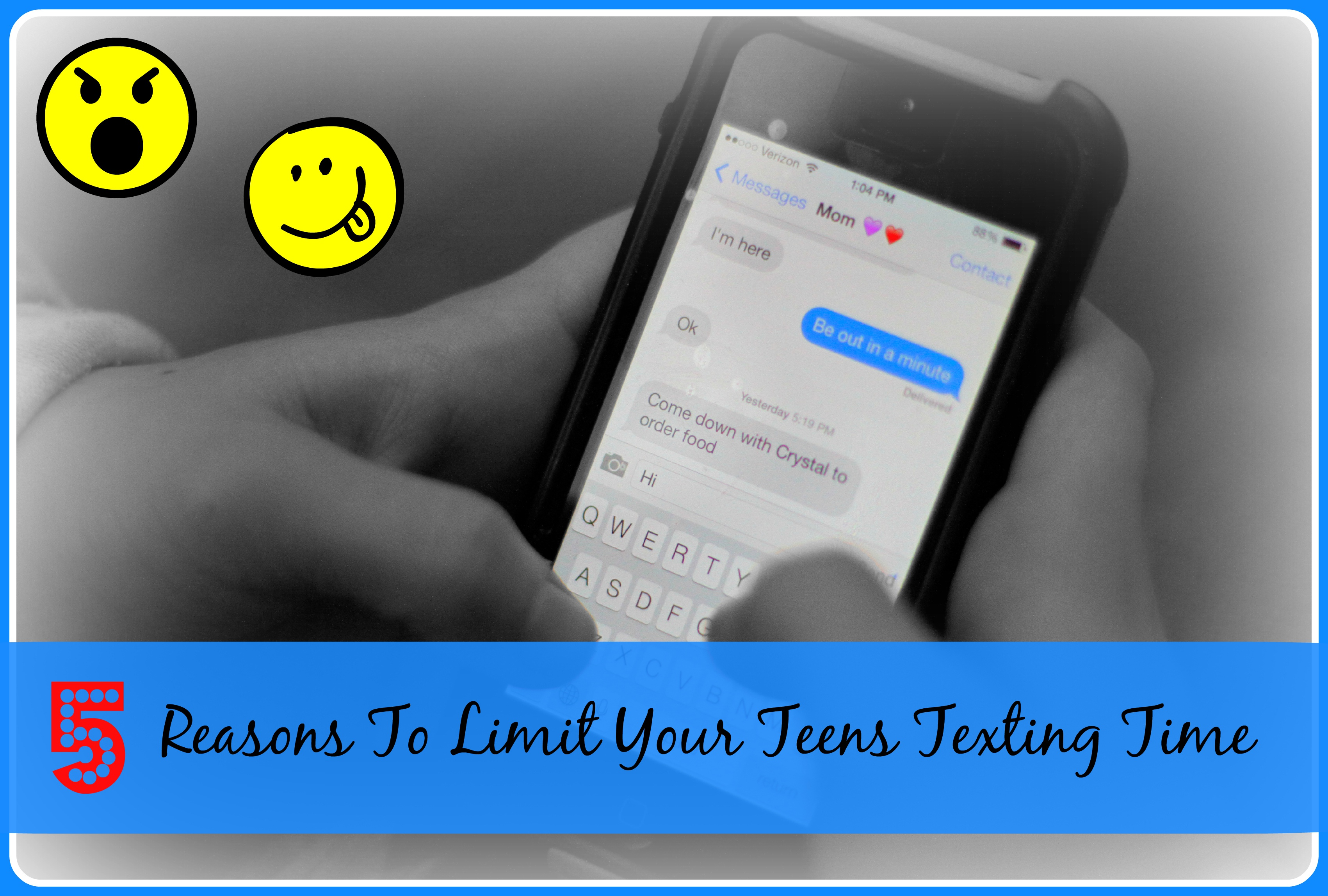 5 Reasons To Limit Your Teens Texting Time