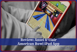 Review: Ansel & Clair American Bowl iPad App from Starts At Eight