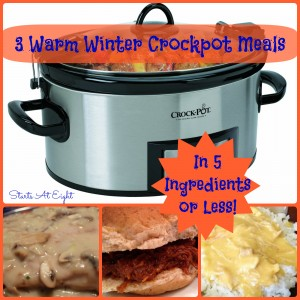 3 Warm Winter Crockpot Meals from Starts At Eight
