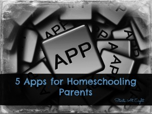 5 Apps for Homeschooling Parents from Starts At Eight