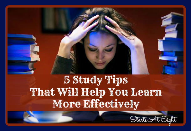 5 Study Tips That Will Help You Learn More Effectively from Starts At Eight