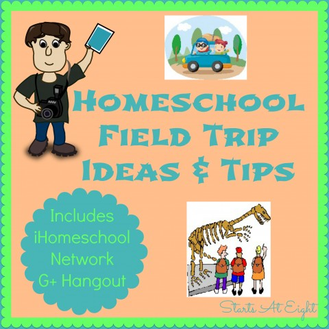 Homeschool Field Trip Ideas & Tips from Starts At Eight
