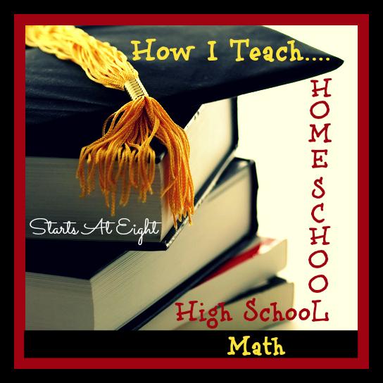 How I Teach Homeschool High School Math from Starts At Eight