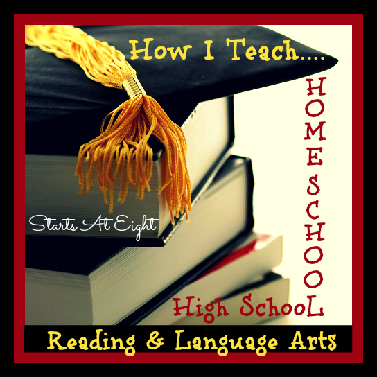 How I Teach Homeschool High School Reading & Language Arts from Starts At Eight