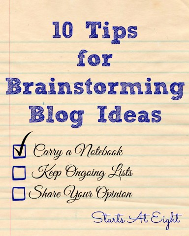 10 Tips for Brainstorming Blog Ideas from Starts At Eight