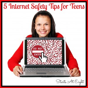5 Internet Safety Tips for Teens from Starts At Eight