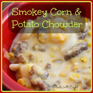 Smokey Corn and Potato Chowder from Starts At Eight