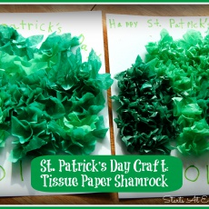 St. Patrick's Day Craft ~ Tissue Paper Shamrock