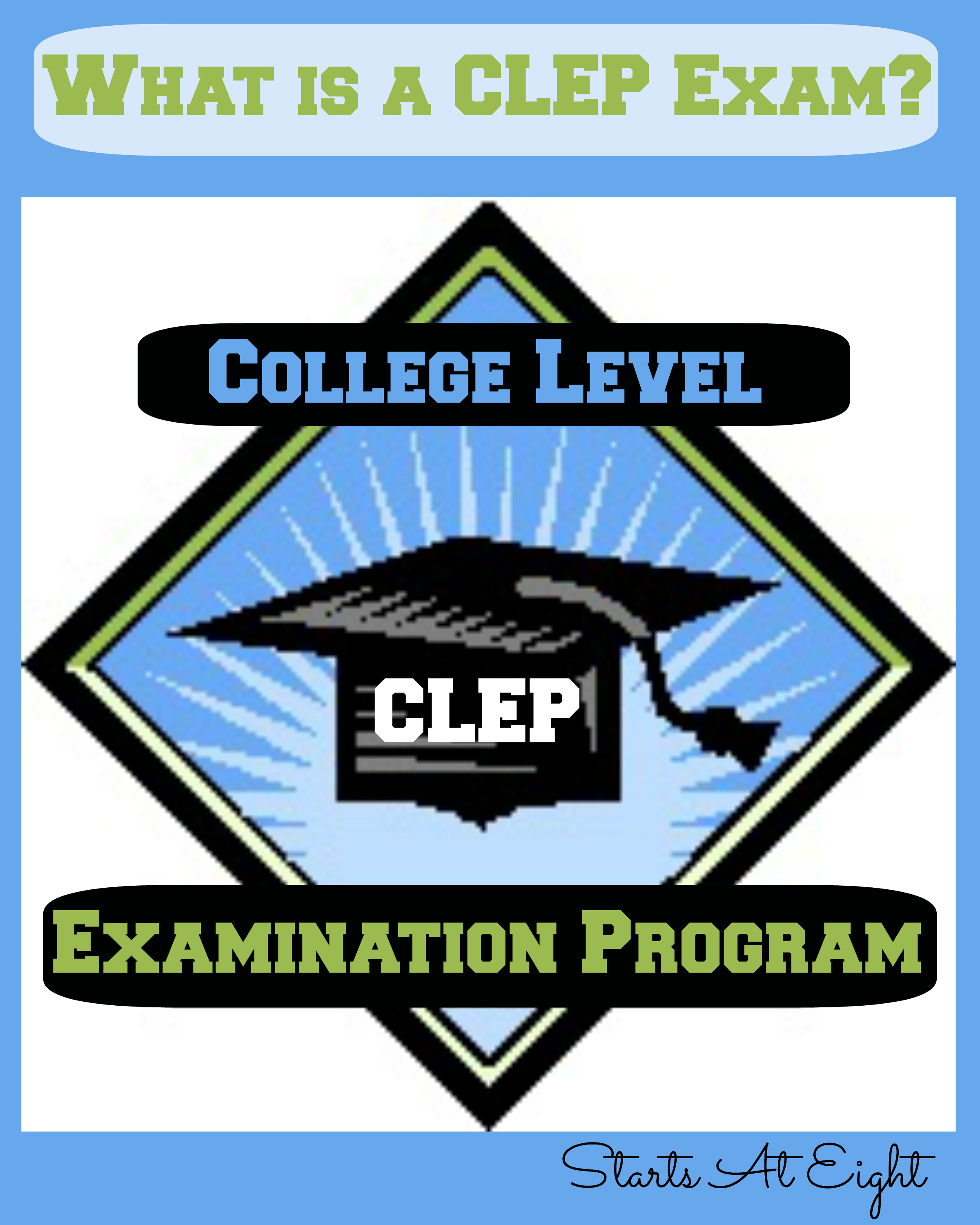 what is a clep exam startsateight