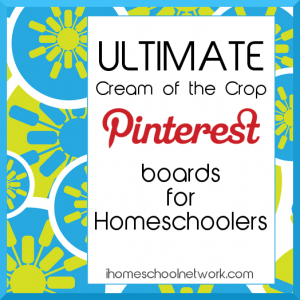Cream of the Crop Pinterest Boards for Homeschoolers