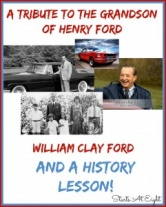 A Tribute to the Grandson of Henry Ford (And a History Lesson)
