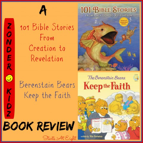 ZonderKidz Book Review: Berenstain Bears Keep the Faith & 101 Bible Stories From Creation to Revelation from Starts At Eight
