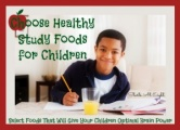 Choose Healthy Study Foods for Children