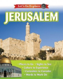 Let's Go Explore Jerusalem