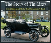 The Story of Tin Lizzy – A Unit Study About The Car That Stole America's Heart