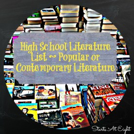 High School Literature List ~ Popular or Contemporary Literature from Starts At Eight