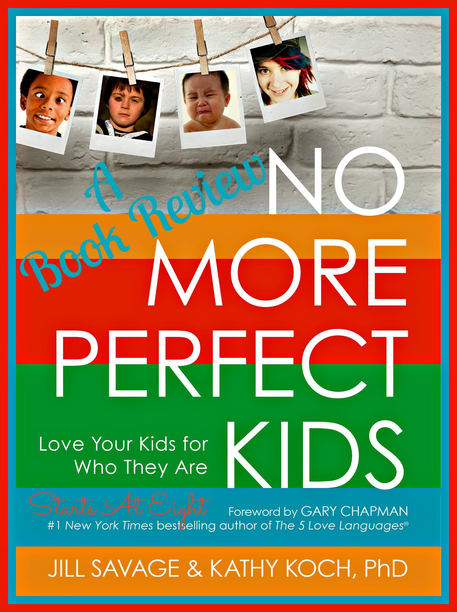 No More Perfect Kids!!