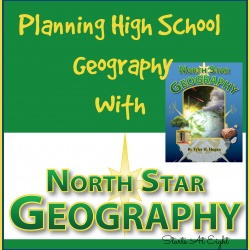 Planning High School Geography With North Star Geography