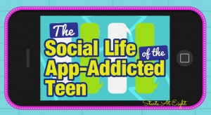The Social Life of the App-Addicted Teen