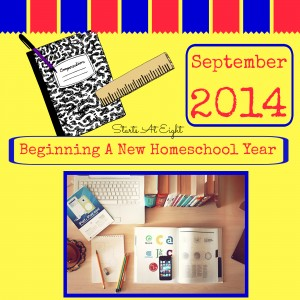 Beginning A New Homeschool Year from Starts At Eight